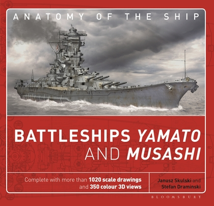 Anatomy of the Ship Battleships Yamato and Musashi
