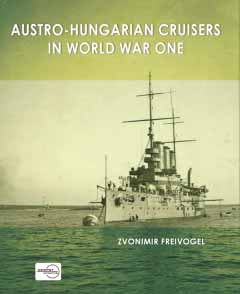 Austro-Hungarian Cruisers in World War One.