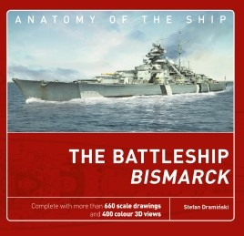 Anatomy of the Ship The Battleship Bismarck