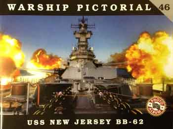 Warship Pictorial 46: USS New Jersey BB-62. (new ed. of issue 16!!).