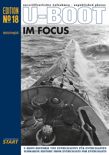 "U-Boot im Focus Nr. 18. <font color=""#FF0000"" face=""Arial, Helvetica, sans-serif"">Expected to arrive October/November 2019!</font>"