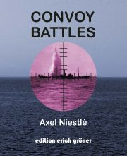 Convoy Battles. U-Bootangriffe gegen die Geleitzüge. U-boat attacks against the convoys