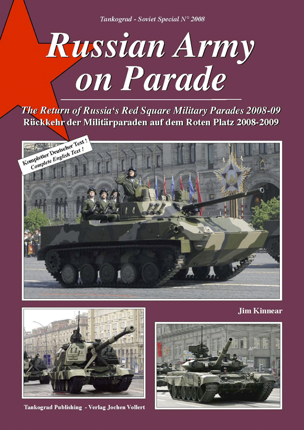 Tankograd Soviet Special No. 2008: Russian Army on Parade - The Return of Russia\'s Red Square Military Parades 2008-09