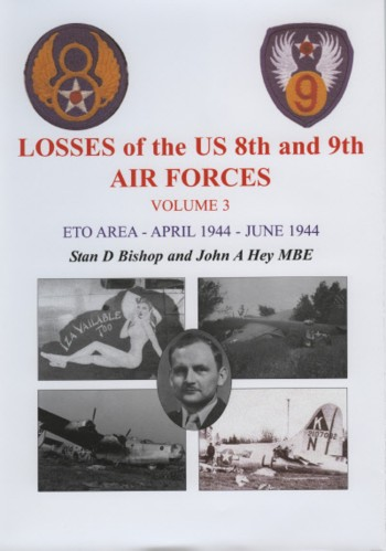 Losses of the US 8th and 9th Air Forces - Vol. 3