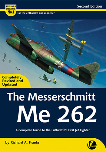 Airframe & Miniature No. 01: Messerschmitt Me 262. A Complete Guide To The Luftwaffe's First Jet Fighter.