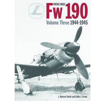 "Focke-Wulf Fw 190, Vol. 3: 1944-45. <font color=""#FF0000"" face=""Arial, Helvetica, sans-serif"">Unchanged REPRINT considered for SPRING 2021, orders are welcome!</font>"
