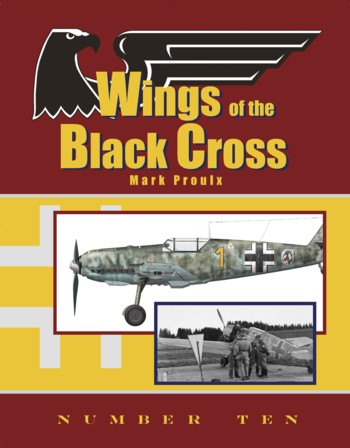 Wings of the Black Cross - Photo Album of Luftwaffe Aircraft, Vol. 10.