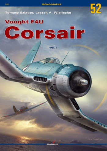 Kagero Monographs Nr. 52: F4U Corsair Pt. 1. SINGLE COPY!!!
