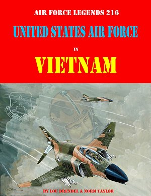 Air Force Legends 216: United States Air Force in Vietnam