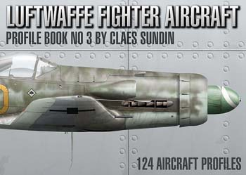 Luftwaffe Fighter Aircraft Profile Book, No. 3.