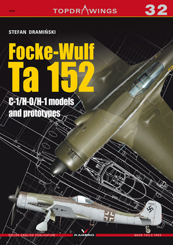 Kagero TopDrawings 32: Focke-Wulf Ta 152 C-1/H-0/H-1 models and prototypes. <font color=&quot;#FF0000&quot; face=&quot;Arial, Helvetica, sans-serif&quot;>Expected to arrive in March 2016!</font>
