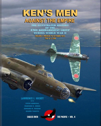 Ken's Men Against the Empire. The Illustrated history of the 43rd Bombardment Group During WW II Vol. I:Prewar to Oct. 1943. The B-17 Era.