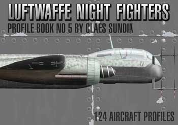 Luftwaffe Night Fighters Profile Book No. 5.