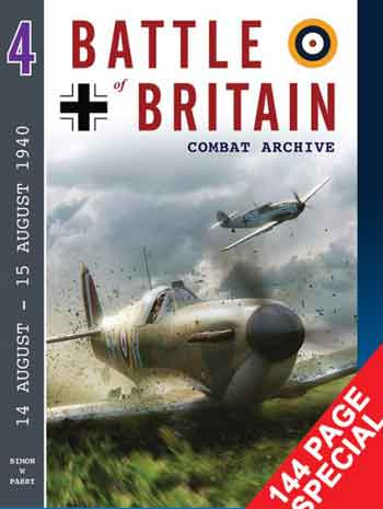 Battle of Britain Combat Archive 4: 14 August - 15 August 1940.