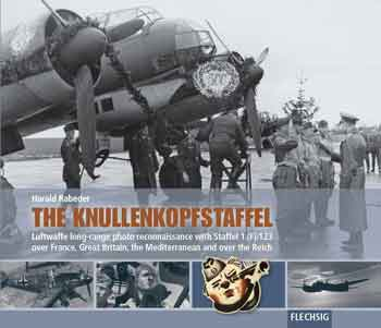 The Knullenkopfstaffel. Luftwaffe long-range photo reconnaissance with Staffel 1.(F)/123 over France, Great Britain, the Mediterranean and over the Reich. <font color=&quot;#FF0000&quot; face=&quot;Arial, Helvetica, sans-serif&quot;>Erscheint ca Dezember 2017!</font>