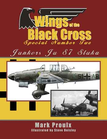 Wings of the Black Cross Special Number Two: Junkers Ju 87 Stuka.