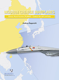 Modern Chinese Warplanes. Chinese Naval Aviation - Aircraft and Units.