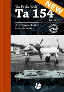 Airframe Detail No. 6: The Focke-Wulf Ta 154 Moskito - – A Technical Guide.