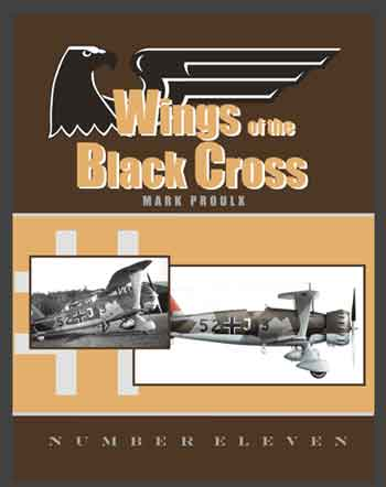 Wings of the Black Cross - Photo Album of Luftwaffe Aircraft, Vol. 11.
