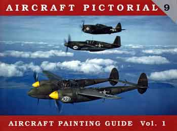 Aircraft Pictorial 09: Aircraft Painting Guide, Vol. 1.