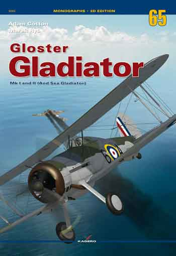 Kagero Monographs No. 65: Gloster Gladiator Mk I and MK II