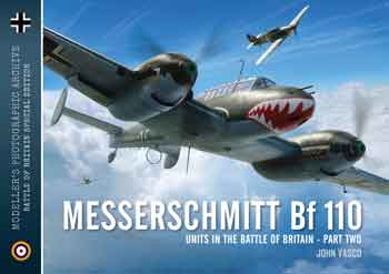 Modeller's Photographic Archive 03: Messerschmitt Bf 110 Units in the Battle of Britain, part 2. <font color=&quot;#FF0000&quot; face=&quot;Arial, Helvetica, sans-serif&quot;>Expected to arrive end of April 2019!</font>