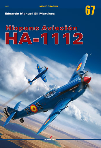 Kagero Monographs No. 67: Hispano Aviacion Ha-1112.
