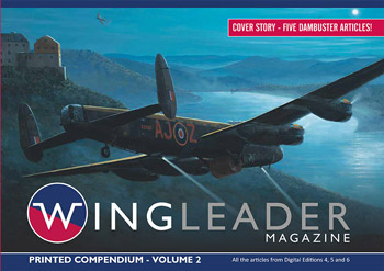 Wingleader Magazine, Printed Compendium, Vol. 2. All articles from Digitial Editions 4, 5, 6