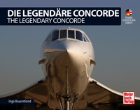 Die Legendäre Concorde / The Legendary Concorde