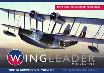 Wingleader Magazine, Printed Compendium, Vol. 4. All the articles from Digitial Editions 10, 11 and 12