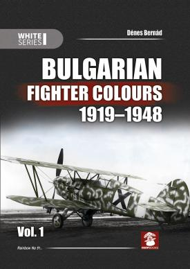 Bulgarian Fighter Colours 1919-1948, Vol. 1. White Series #9144