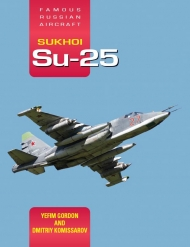 "Famous Russian Aircraft: Sukhoi Su-25: Battle-proven 'mud mover'. <font color=""#FF0000"" face=""Arial, Helvetica, sans-serif"">Expected to arrive about July 2020! </font>"