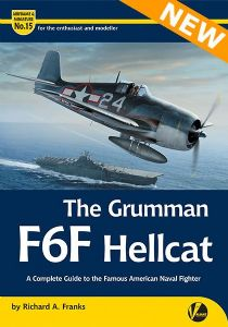 "Airframe & Miniatures No. 15: The Grumman F6F Hellcat. A Complete Guide to the Famous American Naval Fighter. <font color=""#FF0000"" face=""Arial, Helvetica, sans-serif"">Expected to arrive July 2020!</font>"