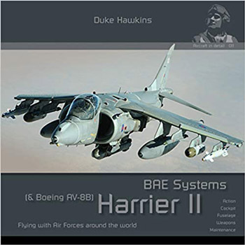 "BAE Systems Harrier II. Aircraft in Detail 011. <font color=""#FF0000"" face=""Arial, Helvetica, sans-serif"">Expected to arrive beginning/mid of June 2020!</font>"