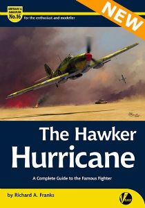 "Airframe & Miniature No. 16: The Hawker Hurricane. – A Complete Guide To The Famous Fighter. <font color=""#FF0000"" face=""Arial, Helvetica, sans-serif"">Expected to arrive mid of December 2020!</font>"