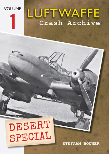 Luftwaffe Crash Archive Desert Special, Vol. 1.