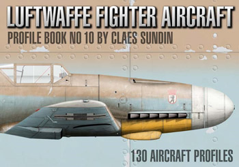 "Luftwaffe Fighter Aircraft Profile Book No. 10. 130 Aircraft Profiles. <font color=""#FF0000"" face=""Arial, Helvetica, sans-serif"">Expected to arrive beginning of March 2021!</font>"