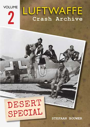 Luftwaffe Crash Archive Desert Special, Vol. 2.