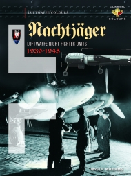 "Luftwaffe Colours. Nachtjäger - Luftwaffe Night Fighter Units 1939 - 45 (Classic Colours). <font color=""#FF0000"" face=""Arial, Helvetica, sans-serif"">Erscheint Mai 2021!</font>"