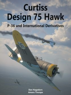 "Curtiss Design 75 Hawk. P-36 and International Derivatives. <font color=""#FF0000"" face=""Arial, Helvetica, sans-serif"">Expected to arrive MAY 2021!</font>"