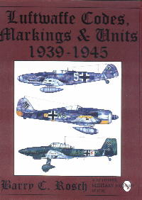 Luftwaffe Codes, Markings & Units 1939-45