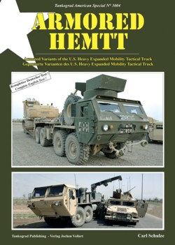 Tankograd American Special No. 3004: Armored HEMTT Armored Variants of the U.S. Heavy Expanded Mobility Tactical Truck