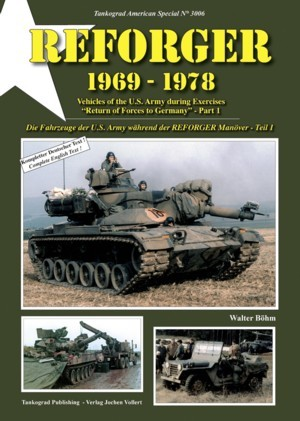 "Tankograd American Special No. 3006: REFORGER 1969-1978 - Vehicles of the U.S. Army during Exercises ""REFORGER"", Pt. 1"