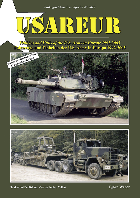 Tankograd American Special No. 3012: USAREUR - Vehicles and Units of the U.S. Army in Europe 1992-2005
