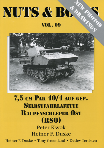 Nuts & Bolts Vol. 09: 7.5 cm Pak 40/4 auf gep. Selbstfahrlafette Raupenschlepper Ost (RSO)