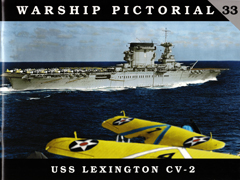 Warship Pictorial 33: USS Lexington CV-2