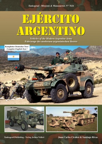 Tankograd Missions & Manoeuvres 7026: Vehicles of the Modern Argentine Army.