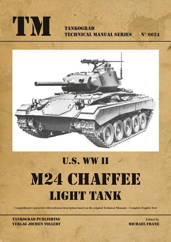 Tankograd Technical Manual Series 6024: U.S. WW II M24 Chaffee.