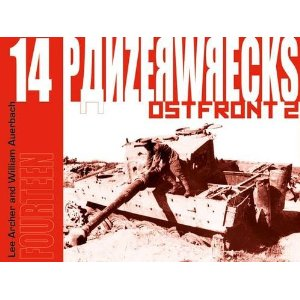 Panzerwrecks 14 - German Armour 1944-45: Ostfront 2