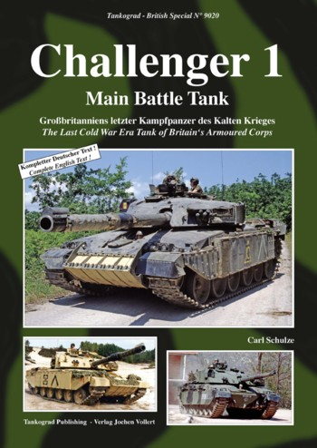 Tankograd British Spezial No. 9020: Challenger 1 - The Last Cold War Era Tank of Britain's Armoured Corps.